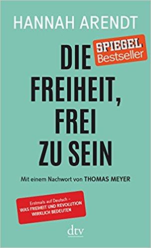 Buchcover Hannah Arendt: Die Freiheit, frei zu sein